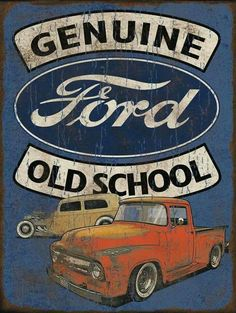 Ford sign … - Vintage and Retro Cars Vintage Metal Signs, Vintage Ads, Vintage Posters, Vintage Crafts, Vintage Makeup, Ford Classic Cars, Classic Trucks, Up Auto, Pompe A Essence