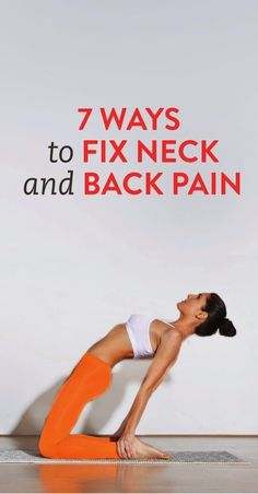 7 Ways to fix neck and back pain