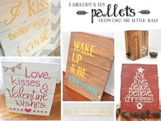 Pallet sign Ideas. They seem like a lot of work, but I'd take 'em if someone else made 'em.
