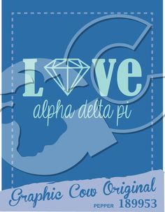 Love diamond Alpha Delta Pi sorority PR #grafcow
