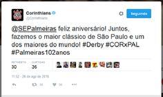 Até no tweeter eles seguem o líder... Corinthians parabeniza Palmeiras por aniversário...