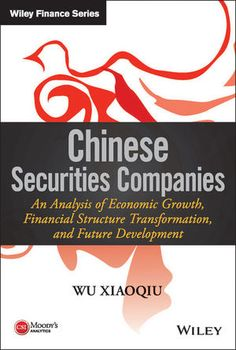Using the latest research from Moody's, along with examples from top Chinese securities firms, author Wu Xiaoqiu has developed an important formula that securities firms in China can use to carve out success. The four-part framework presented in 'Chinese Securities Companies' recognizes that the situation in China is fiercely competitive, and that the standard advice may not apply. This book details how to establish a place in the 100-year history of securities trading.