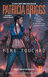 Fire Touched (A Mercy Thompson Novel - Book 9) $1.99 by Patricia Briggs | Novel Reads Cafe