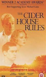 """The Cider House Rules - 1999 This film has one of the """"all time"""" best movie theme songs."""
