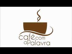 Café com a Palavra  -   Deus sempre te ouvi