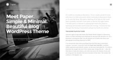 Paper: Responsive WordPress Blog Theme . Paper: has features such as High Resolution: Yes, Widget Ready: Yes, Compatible Browsers: IE9, IE10, IE11, Firefox, Safari, Opera, Chrome, Edge, Software Version: WordPress 4.3, WordPress 4.2, WordPress 4.1, WordPress 4.0, WordPress 3.9, WordPress 3.8, WordPress 3.7, WordPress 3.6, Columns: 1