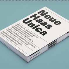 Neue Haas Unica™ – The ideal hybrid of Helvetica, Univers and Akzidenz Grotesk. https://www.fontshop.com/families/neue-haas-unica