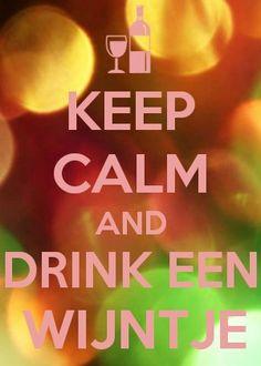 Keep calm en drink een wijntje