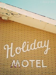 Holiday Motel vintage sign type