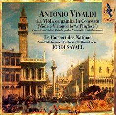 antonio vivaldi la viola da gamba in concerto le concert des nation ... The viola is the greatest instrument!