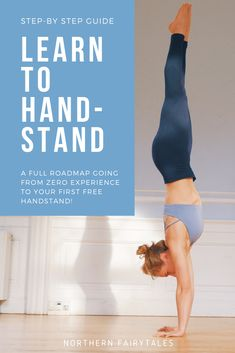 A super in-depth handstand blog post series taking you from zero experience to your first free-standing handstand. All about building the strength and flexibility foundations to go upside down, to practice handstands by the wall, to finally practicing freestanding handstands safely. All the handstand tools, tricks, drills, and tips you need to learn to do handstands regardless of previous experience. Alignment cues, hand placement and everything else you need to know! #handstand #inversion