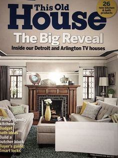 Details About This Old House Magazine May 2017 Big Reveal Detroit Arlington Tv Homes