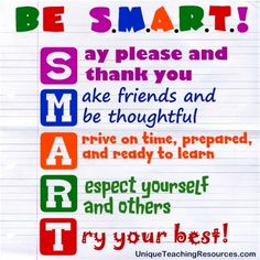 Love this SMART Acronym for students to refer to; a great way to start out the year with positive expectations for your students.