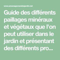 Guide des différents paillages minéraux et végétaux que l'on peut utiliser dans le jardin et présentant des différents produits de la société Fibre Verte.