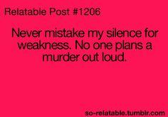 Preocupate si me quedo callada