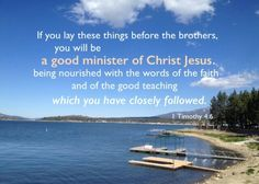 A minister of Christ is one who serves people with Christ, ministering Christ as Savior, life, life supply, and every positive thing to people. He differs from the teacher of the law and of other things (1 Timothy 1:7, 3). Being nourished is for growth in life, which is a matter of life; it differs from being merely taught, which is a matter of knowledge. To minister Christ to others requires that first we ourselves be nourished with the words of life concerning Christ. The words of the…