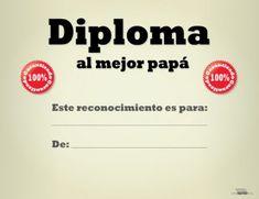 Diploma al mejor papá #paraimprimir #papa #diadelpadre #diploma #padre