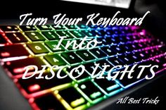Computer Pranks: Turn Your Keyboard Into Disco Lights