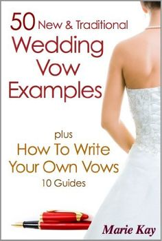 50 New Traditional Wedding Vows Plus How To Write Your Own 10 Guides