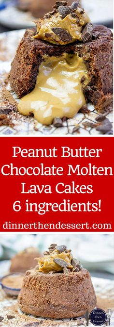 The perfect Peanut Butter Chocolate Molten Lava Cake and the whole darn thing is just 6 ingredients! Includes 5 alternate non peanut butter flavor ideas.