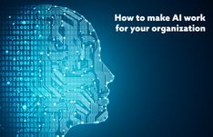 How to make Artificial Intelligence work for your organization | Digital Analytics #Science