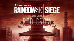Tom Clancy's Rainbow Six Siege Operation Red Crow now available If you're a Season Pass holder for Rainbow Six Siege, then you're in for a treat...an Operation Red Crow treat! http://www.thexboxhub.com/tom-clancys-rainbow-six-siege-operation-red-crow-now-available/