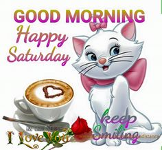 Good Morning. Happy Saturday.