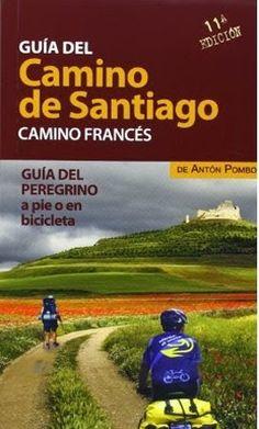 Guía del Camino de Santiago - Camino Francés #CaminodeSantiago
