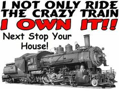 Woot woot! All aboard the crazy train!