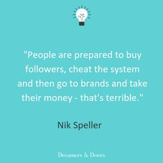 In this episode of Dreamers & Doers, we hear from influencer marketing expert Nik Speller about social media fraud, creative brand partnerships and more. Fake Followers, Twitter Followers, Hashtag Tracking, Social Media Quotes, Accounting Information, Marketing Quotes, Influencer Marketing, Getting Things Done, The Dreamers