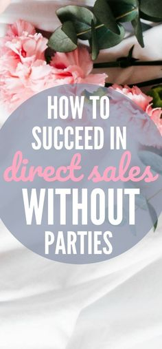 5 Simple ways to grow your direct sales business without having parties Direct Sales Companies, Direct Sales Tips, Direct Marketing, Sales And Marketing, Business Marketing, Media Marketing, Marketing Plan, Internet Marketing, Direct Sales Recruiting