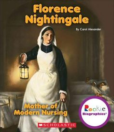 Florence Nightingale: Mother of Modern Nursing