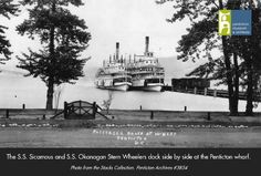PMA - Sister Ships Sicamous and Okanagan beside the Penticton wharf and docks - Photo from the Lumb Stocks Photography Collection at the Penticton Museum and Archives. Boat Plans, Heritage Site, Historical Photos, British Columbia, Paddle, Vintage Photos, Vancouver, Museum, Canada