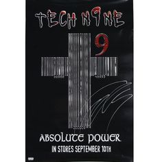 "Limited edition autographed Tech N9ne Absolute Power Cross poster - 24x36""."