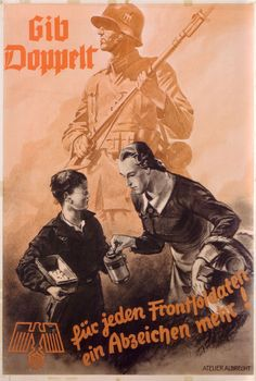 """German WWII charity poster, """"Gibt Doppelt, für jeden Frontsoldaten ...."""" (Give double, for every Frontline Soldier...)"""