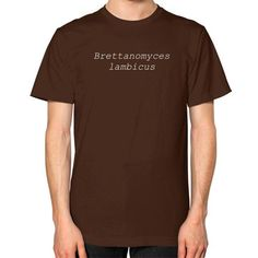 Brettanomyces Lambicus Craft Beer (Unisex) T-Shirt in Brown - Staunchly Craft