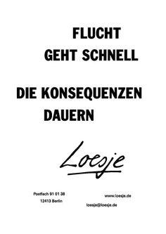 Loesje bestaat ook in Duitsland. Iedere week een andere poster op het whiteboard of prikbord. Of print er een paar uit op A3 formaat en lijst ze in. www.loesje.de