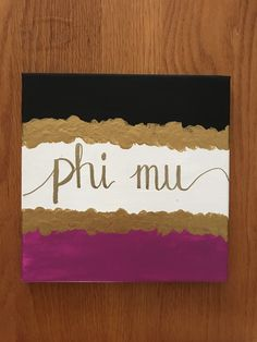 Phi Mu Pink, Black, and Gold Custom Canvas Phi Mu Canvas, Gold Canvas, Sorority Canvas, Phi Mu Crafts, Sorority Crafts, Big Little Canvas, Tri Delta, Custom Canvas, Greek Life