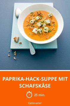 Paprika-Hack-Suppe mit Schafskäse - smarter - Zeit: 25 Min. | eatsmarter.de Shrimp Recipes, Raw Food Recipes, Soup Recipes, Low Carb Recipes, Healthy Recipes, Healthy Food, Low Carp, Hasselback Potatoes, Poivre