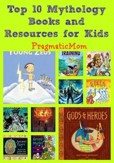 Top 10 Mythology Books and Resources for Kids :: PragmaticMom