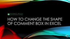 How To Change The Shape Of Comment Box In Excel - Mad About Excel