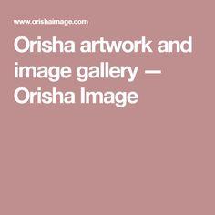 Orisha artwork and image gallery — Orisha Image