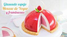 Glaseado espejo sobre mousse de yogur y frambuesa | Mirror Glaze | Quier...