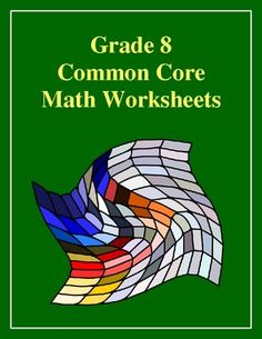 FREE Grade 8 Common Core Math Worksheets!