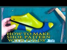 How to make shoe pattern with folds