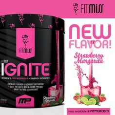 FitMiss Ignite NEW FLAVOR ALERT!!  Strawberry Margarita NOW AVAILABLE!  Find out more at www.facebook.com/iamfitmiss & www.twitter.com/iamfitmiss
