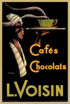 Vintage Poster - L. Voisin Cafes & Chocolats, This would be perfect for my kitchen. Pub Vintage, Vintage Coffee, Vintage Labels, Vintage Kitchen, Vintage Advertising Posters, Vintage Travel Posters, Vintage Advertisements, Print Advertising, Food Advertising