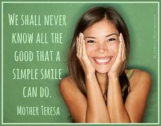 So smile!