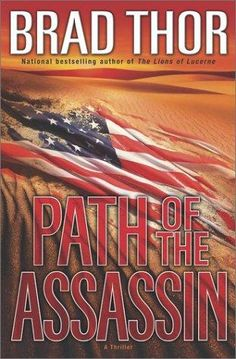 Path of the Assassin   (Scot Harvath, book 2)  by  Brad Thor