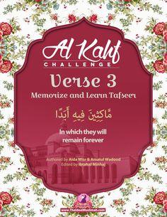 Al Kahf Challenge – Verse 3 (Memorize + Learn Tafsir) - The Ideal Muslimah Surah Kahf, Quran Surah, Islam Quran, Beautiful Names Of Allah, Beautiful Islamic Quotes, Islamic Inspirational Quotes, Islamic Surah, Islamic Teachings, Al Kahf